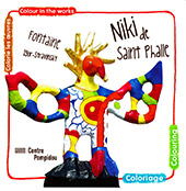 Niki de Saint-Phalle : Colorie les œuvres / Colour in the works. Fontaine Igor-Stravinsky